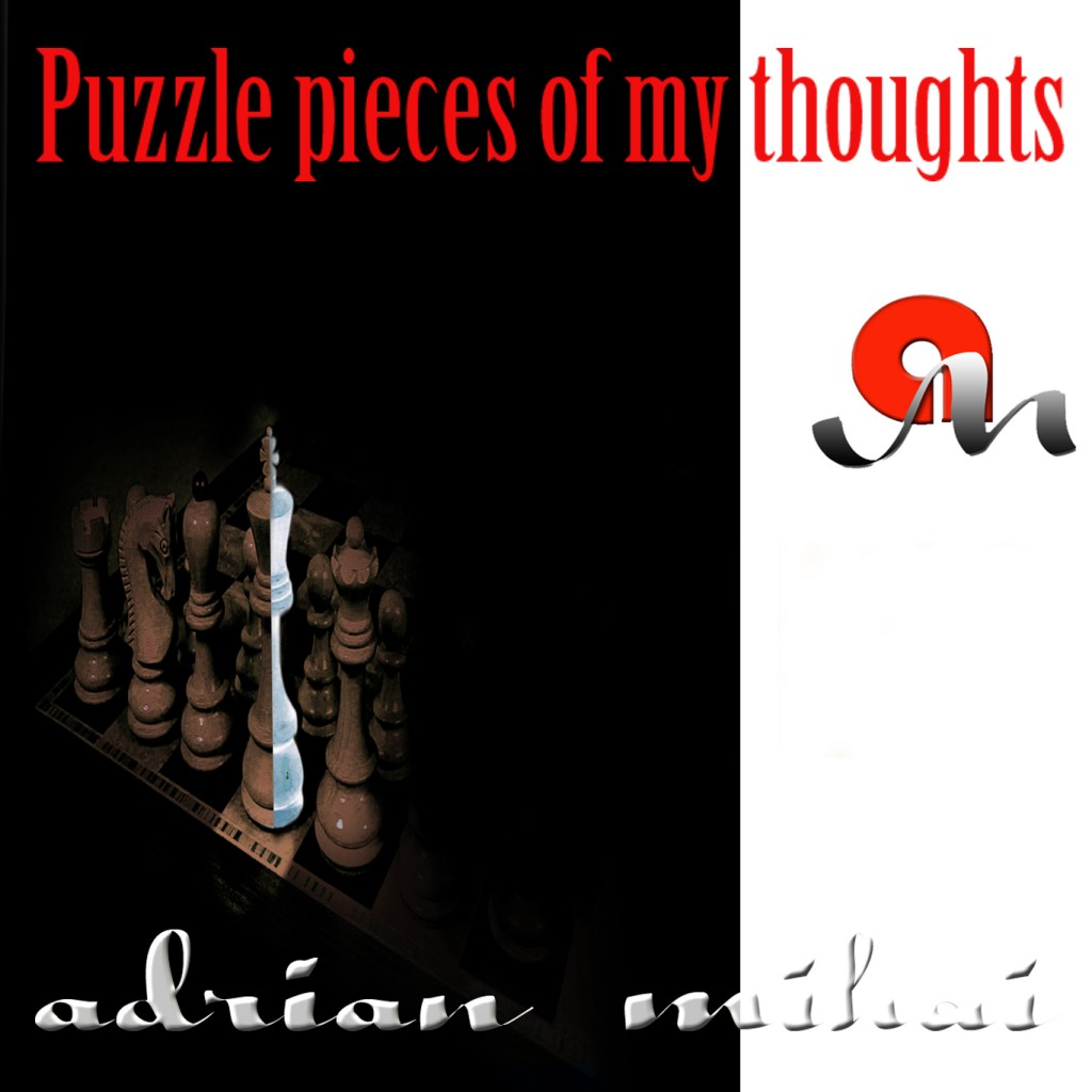 Adrian Mihai - Puzzle Pieces of my Thoughts